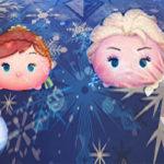 【ツムツム】アナと雪の女王のツム一覧